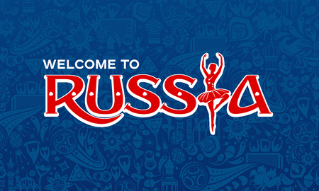 Vector illustration russian blue background. Lettering welcome to Russia. World of Russia pattern with modern and traditional elements, 2018 trend background.