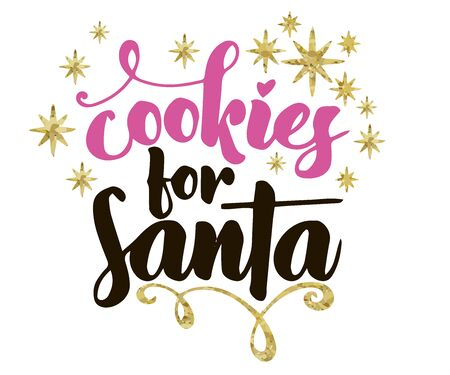 Cookies for Santa Quote typography. Calligraphy style. promotion motivation. Graphic design lifestyle lettering vector. Street winter Christmas service cafe Ilustrace