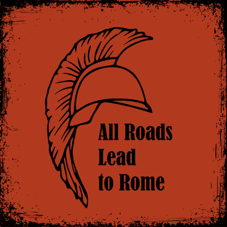 All roads lead to Rome quote. Roman Helmet Greek warrior Gladiator vector sketch in style of ancient vase painting background