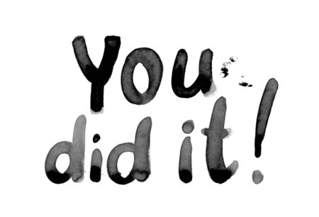 You did it black watercolor lettering. Stock fotó