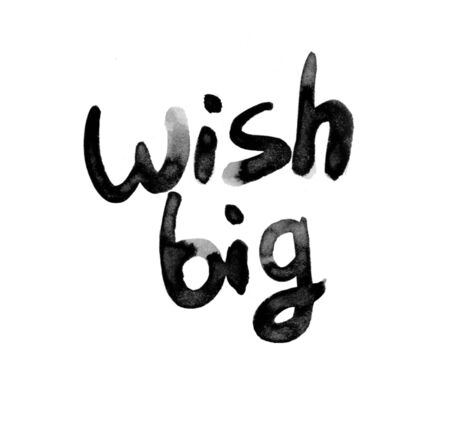 Wish big black watercolor lettering. Achieved goal greeting hand drawn typography.