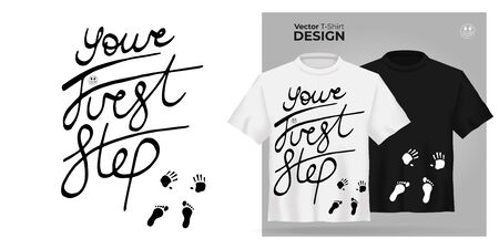Vector Unisex t-shirt mock up set with Your First Step - motivational adventure slogan print. 3d realistic shirt template, motivation poster. Black and white tee mockup, front view design Illustration