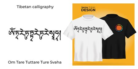 Unisex t-shirt mock up Sanskrit Calligraphy font OM TARE TUTTARE TURE SVAHA, Translation: freedom from fear and clearing of obstacles. Tibetan buddhism mantra. 3d realistic shirt template.