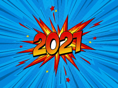 Happy new year 2021 pop art comic festive poster or greetings card with lightning blast and halftone dots. Cartoon Vector Illustration on blue.