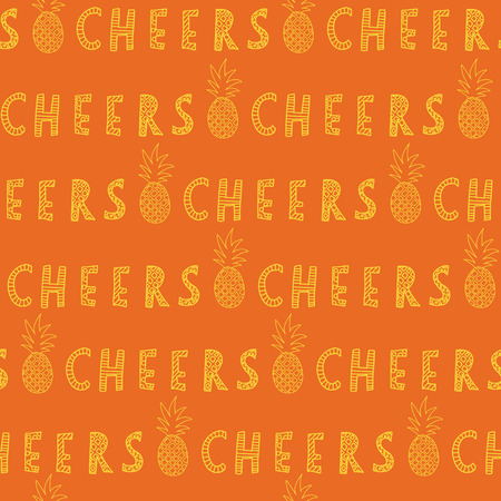 Cheers lettering with pineapples. Yellow on orange. Great for backgrounds, restaurant and bar menues, bar decorations. Seamless vector pattern. Handwritten lettering text. Stok Fotoğraf - 105173791