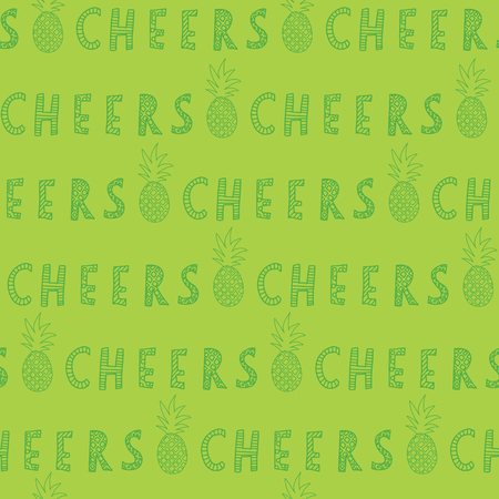 Green Cheers lettering with pineapples. Great for backgrounds, restaurant and bar menues, bar decorations. Seamless vector pattern. Handwritten lettering text. Illustration