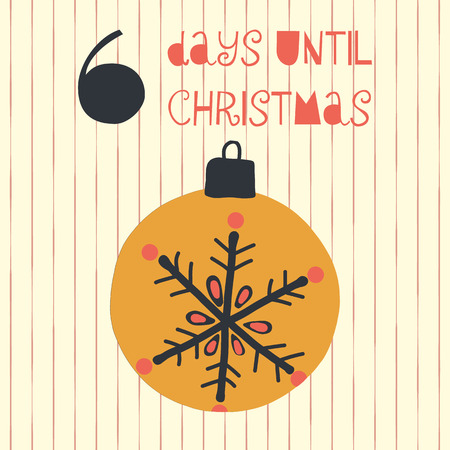 6 Days until Christmas vector illustration. Christmas countdown six days til Santa. Vintage style. Hand drawn ornament. Holiday design set for poster, blog, banner, website, post, card