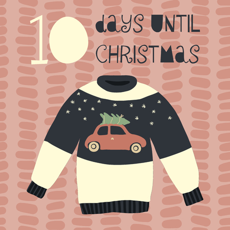10 Days until Christmas vector illustration. Christmas countdown ten days. Vintage Scandinavian style. Hand drawn ugly sweater. Holiday design set for card, poster, blog, banners, website, post