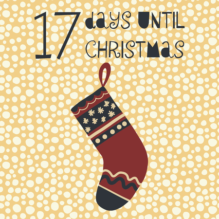 17 Days until Christmas vector illustration. Christmas countdown seventeen days til Santa. Vintage Scandinavian style. Hand drawn stocking. Holiday set for poster, blog, banner, website, post, card
