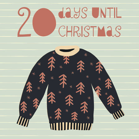 20 Days until Christmas vector illustration. Christmas countdown twenty days til Santa. Vintage Scandinavian style. Hand drawn ugly sweater. Holiday set for card, poster, blog, banner, website, posts