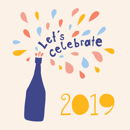 Let us celebrate 2019 Vector illustration. Lets celebrate lettering and champagne bottle with colorful drops bubbles. New Years Eve. Template for invitation, flyer, party, card, celebration, poster.