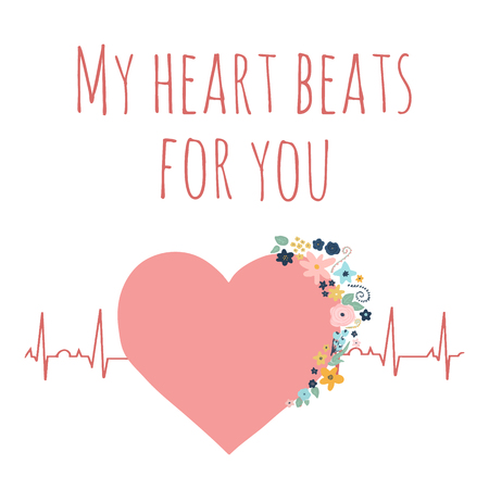 Valentines day vector illustration My heart beats for you. Pink heart with flowers on electrocardiogram. Love concept with heartbeat graph and I love you quote. For Valentines card design, wedding.