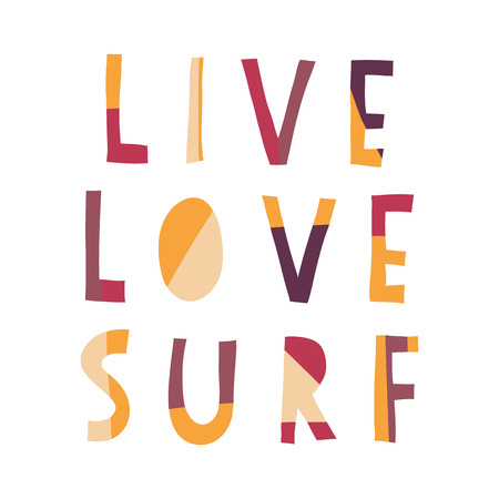 Live Love Surf hand drawn vector lettering illustration. Surfing slogan: live, love and surf. Summer vacation scene. Flat papercut style. Typography t-shirt graphics poster, banner, flyer, postcard. 写真素材