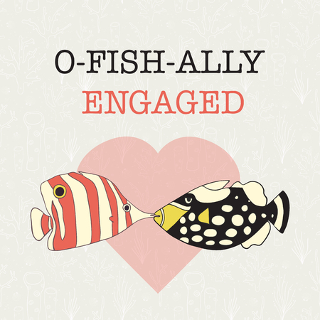 Engagement announcement vector banner. Fun we are getting married pun design. Two kissing fishes in front of a heart. Triggerfish butterflyfish. Card template. Engagement party invitation. Web post.