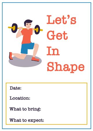 Lets get in shape vector illustration template of man lifting dumbbell bar and invitation to fitness event. Poster or flyer for gym event, fitness class