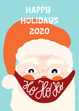 Happy Holidays 2020 vector greeting card. Santa Claus wearing a protective face mask against coronavirus. Merry Christmas during pandemic. Ho ho ho lettering. Hand drawn illustration Xmas Vettoriali