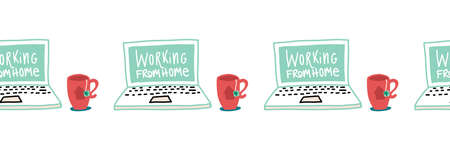 Working from home illustration seamless vector border. Stay home, Coronavirus hand drawn repeating pattern with laptop and tea mug.
