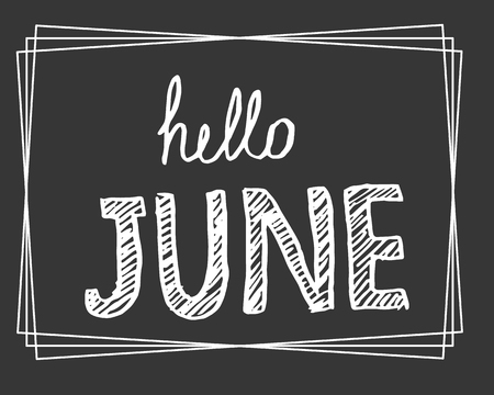 Vector illustration. Calligraphy. Hand drawn lettering hello june