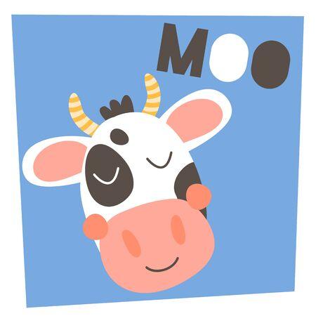 Vector illustration. Cute funny farm animal for kids. Nursery print head cartoon cow. Text moo. Black, white, blue and pink.   Illustration