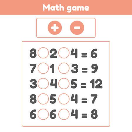 Math game. Plus or minus. Worksheet for kids preschool and school age.