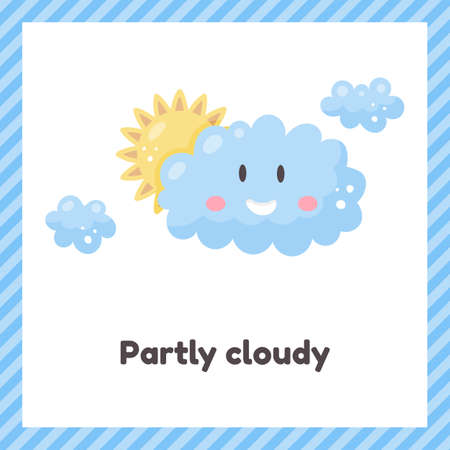 Sun and clouds. Cute weather partly cloudy for kids. Flash card for learning with children in preschool, kindergarten and school.