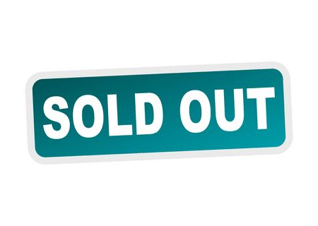 fade out: Sold out.