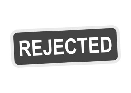 reject: Rejected sticker grey. Illustration