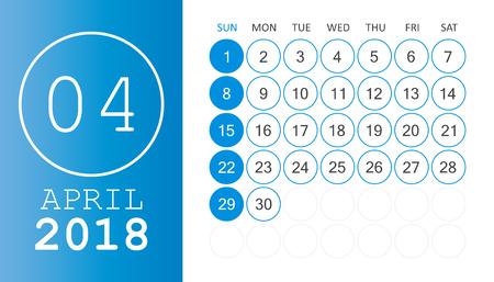 April 2018 calendar. Calendar planner design template. Week starts on Sunday. Business vector illustration.