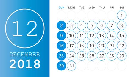 December 2018 calendar. Calendar planner design template. Week starts on Sunday. Business vector illustration.