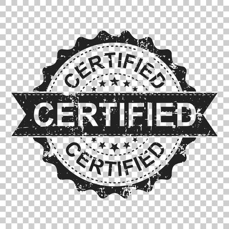 Certified scratch grunge rubber stamp. Vector illustration on isolated transparent background. Business concept certified stamp pictogram. Illustration