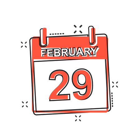 Vector cartoon february 29 calendar icon in comic style. Calendar sign illustration pictogram. Leap day agenda business splash effect concept.