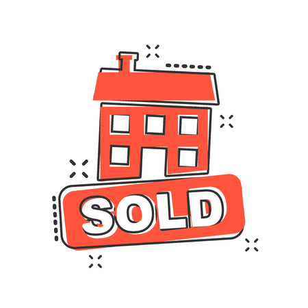 Vector cartoon sold house icon in comic style. Sold sign illustration pictogram. Purchasing business splash effect concept.