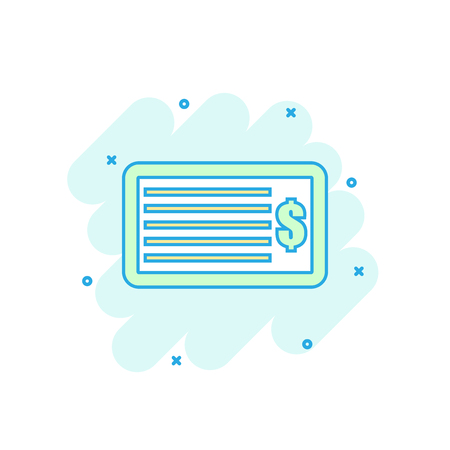 Cartoon colored money check icon in comic style. Bank checkbook sign illustration pictogram. Check splash business concept.