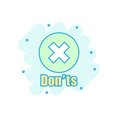 Don'ts sign icon in comic style. Unlike vector cartoon illustration. No business concept splash effect.