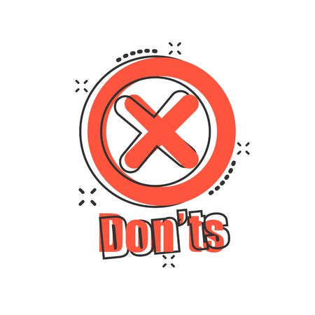 Don'ts sign icon in comic style. Unlike vector cartoon illustration. No business concept splash effect. Stock Vector - 130571614