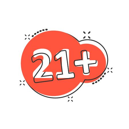 Twenty one plus icon in comic style. 21+ cartoon vector illustration on white isolated background. Censored splash effect business concept. Illustration
