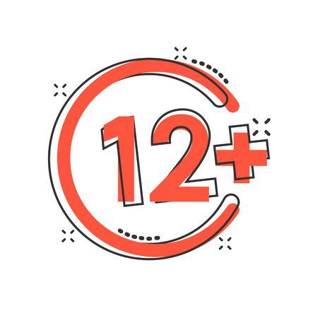 Twelve plus icon in comic style. 12+ cartoon vector illustration on white isolated background. Censored splash effect business concept. Illustration