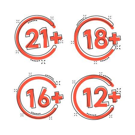 12, 16, 18, 21 plus icon in comic style. Censorship cartoon vector illustration on white isolated background. Censored splash effect business concept. Illustration