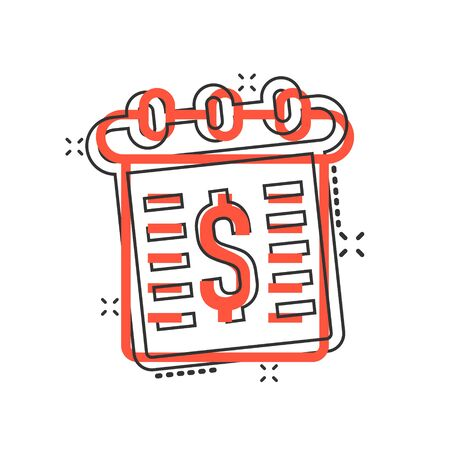 Calendar with money icon in comic style. Payment schedule cartoon vector illustration on white isolated background. Finance monitoring splash effect business concept.