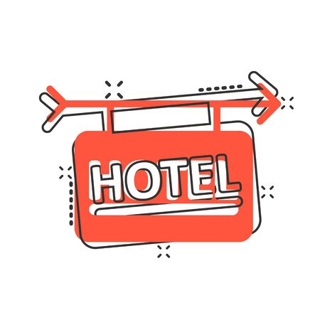 Hotel sign icon in comic style. Inn cartoon vector illustration on white isolated background. Hostel room information splash effect business concept. Illustration