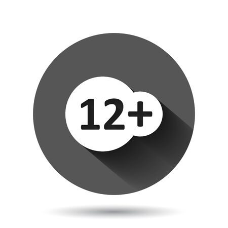 Twelve plus icon in flat style. 12+ vector illustration on black round background with long shadow effect. Censored circle button business concept.