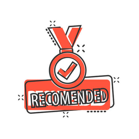 Recommend icon in comic style. Check mark medal cartoon vector illustration on white isolated background. Guarantee splash effect business concept.