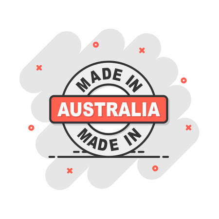 Cartoon made in Australia icon in comic style. Manufactured illustration pictogram. Produce sign splash business concept. Vectores