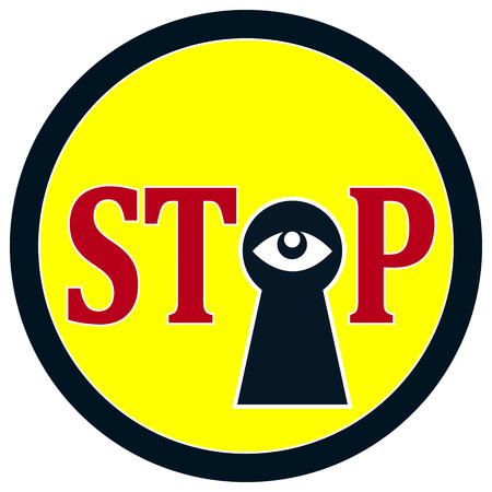stake: Stop Spying  Privacy at stake through surveillance, concept of Big Brother is watching you