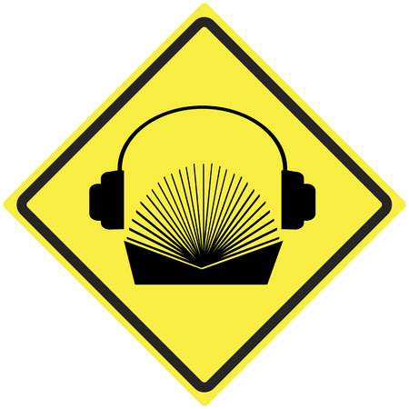 be aware: Audio Book Sign. Notice for a modern teaching aid concept
