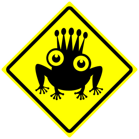 out of date: Watch out for the Prince Frog. Humorous concept sign for all those who are searching for a partner, lover or date