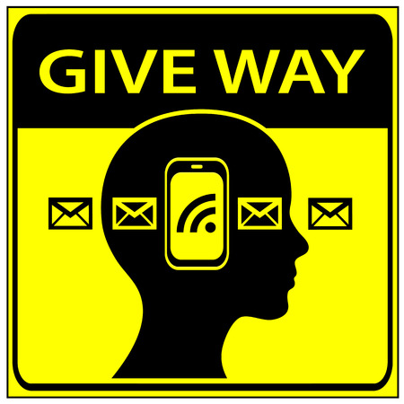 give the way: Give Way to Pedestrians using smart phones. Humorous traffic sign to pay attention to people who text messages while walking in or read public Stock Photo