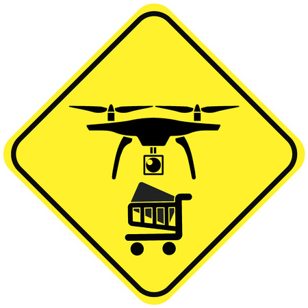 utilized: Beware the Delivery Drone. Concept sign of an unmanned aerial vehicle to transport goods Utilized