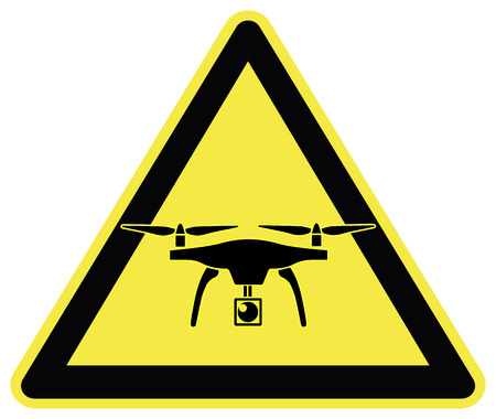 take care: Watch out for drones. Traffic sign to take care of commercial drones