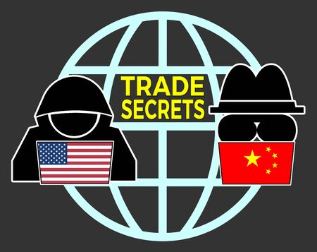 USA China battle over trade secrets. American and Chinese intelligence and espionage to protect intellectual property